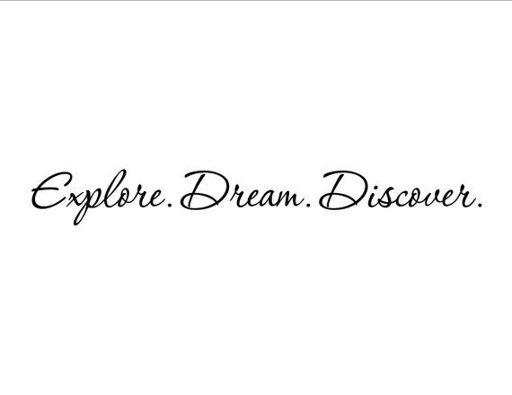 Hey, I found this really awesome Etsy listing at https://www.etsy.com/listing/75264718/vinyl-wall-decal-0231-explore-dream