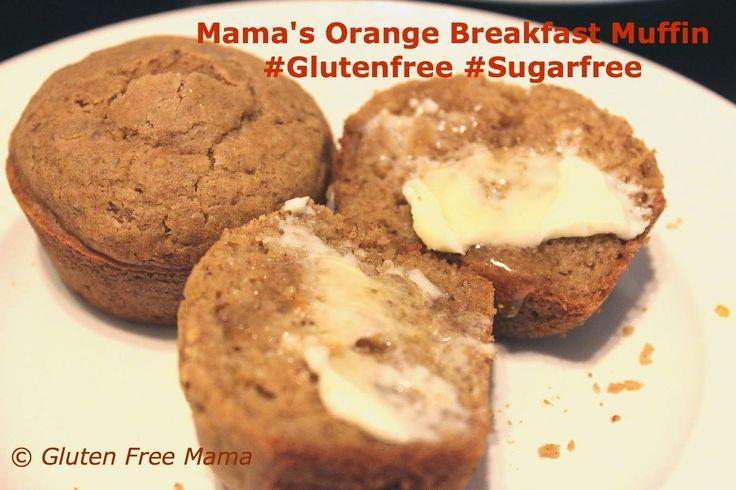 ... Breakfast Muffins, Orange Muffins, Gluten Free Mama, Dairy Free, Free