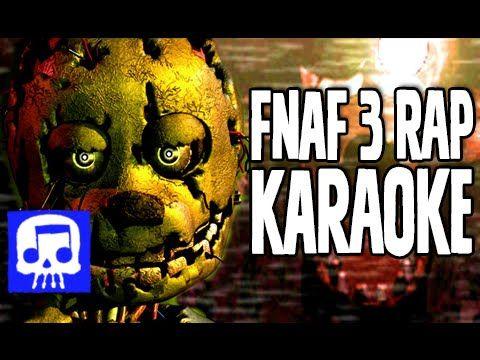 """Another Five Nights"" Karaoke Sing-a-long by JT Machinima (FNAF 3 Rap)"