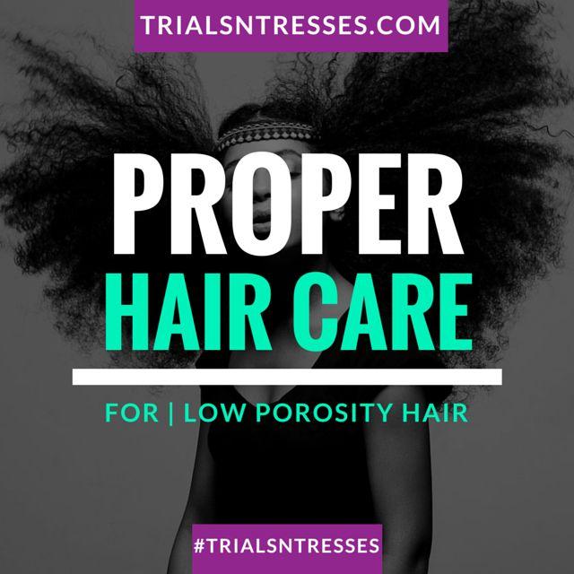 proper hair care routine for low porosity hair   #trialsntresses #naturalhair #lowporosity