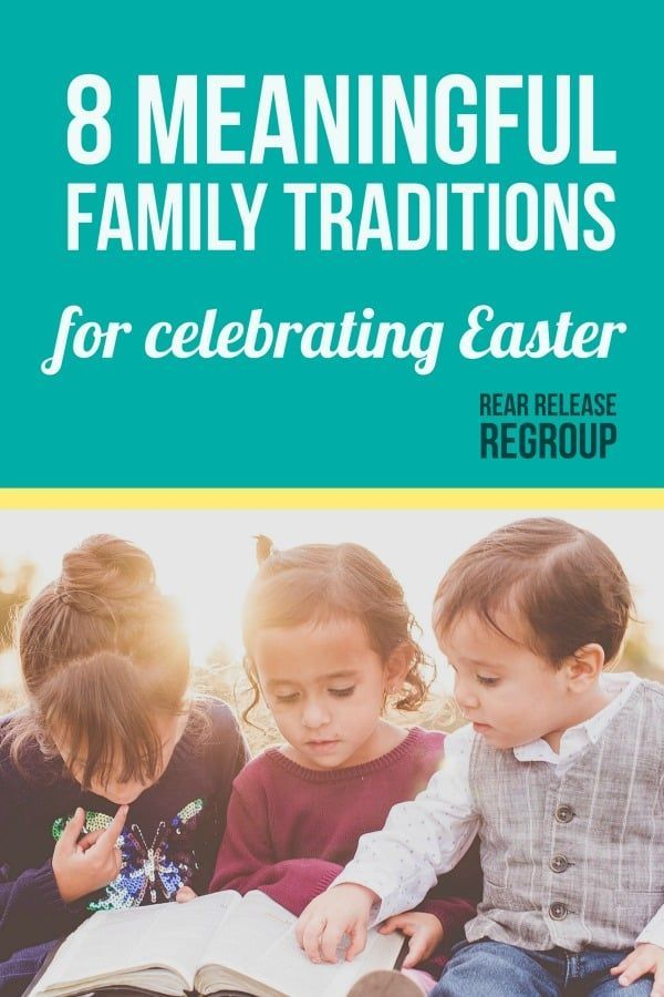 8 meaningful family traditions for celebrating Easter. Creative ideas for teaching the meaning of the resurrection for families with young children. Fun and grounded concepts from 7 mama bloggers who are either raising kids or have been there in the not too distant past.  #Easter #Easterwithkids #parenting #motherhood #Resurrection