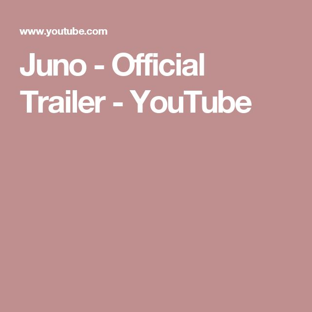 Juno - Official Trailer - YouTube