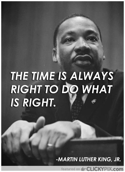 It's never to late to do the right thing. This Martin Luther King, Jr. Day, don't let it pass you by as a mere holiday! Discover what this day is really about!