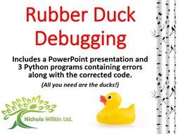 Rubber Duck Debugging by nwilkin - Teaching Resources - Tes