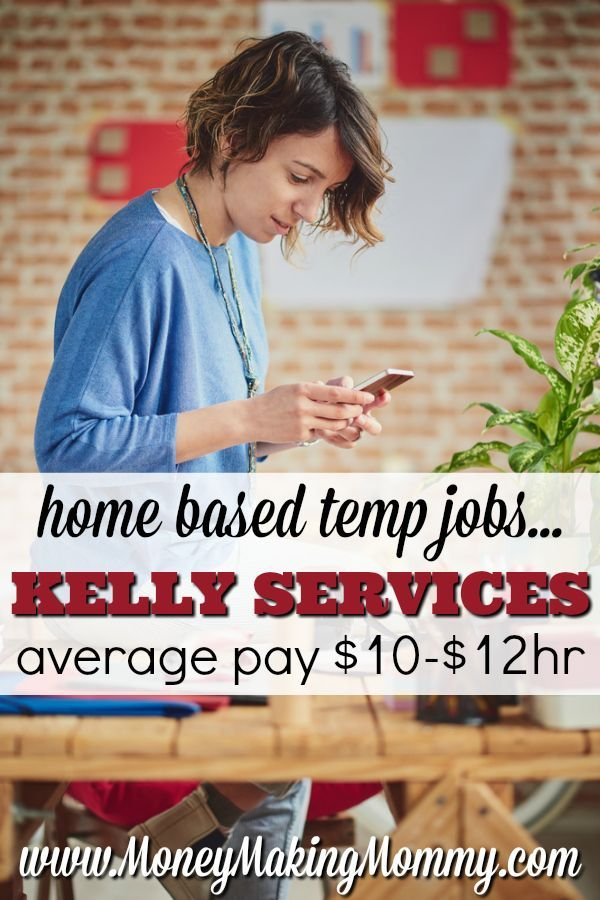 If you're looking for work at home jobs - have you considered a temp job with Kelly Services? Pay averages $10 - $12hr. Get more info at MoneyMakingMommy.com