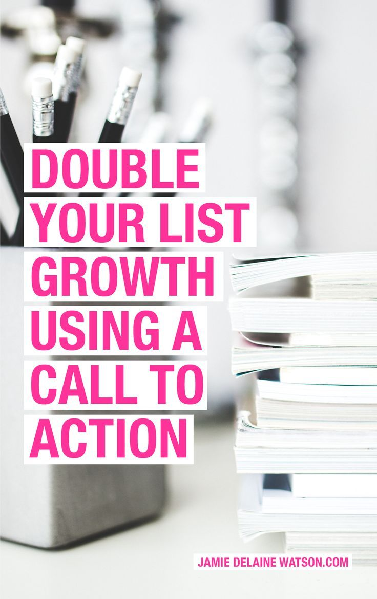 Double Your List Growth Rate With a Call to Action on Your Social Media Profiles... Let me show you how! http://jamiedelainewatson.com/how-to-grow-your-email-list-with-a-call-to-action/