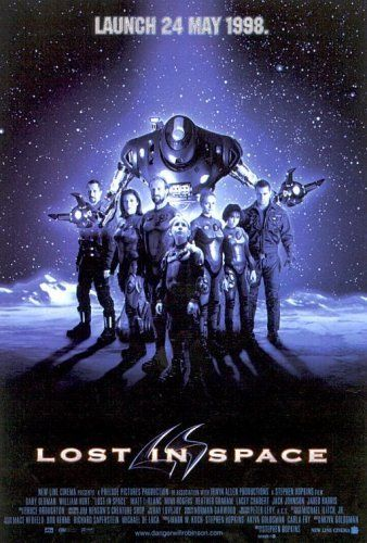 Lost in Space (1998)  PG 13  -  The Robinson family was going into space to fight for a chance for humanity. Now they are fighting to live long enough to find a way home.  -    Director: Stephen Hopkins  -   Writers: Irwin Allen (television series), Akiva Goldsman  -   Stars: Gary Oldman, William Hurt, Matt LeBlanc  -    ACTION / ADVENTURE / FAMILY