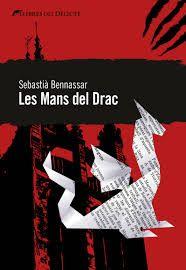 Sebastià Bennasar. Les mans del drac