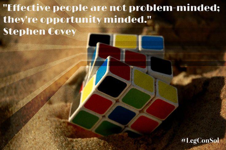 Effective people are not problem-minded; they're opportunity minded.~ Stephen Covey  #GrindTime #MotivationalQuotes #InspirationalQuotes #BusinessQuotes #SuccessQuotes #EntrepreneurshipQuotes #Entrepreneur #LifeOfAHustler #DigitalMarketing #OnlineMarketing #DigitalBranding #Motiv8