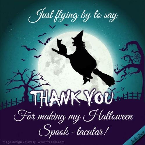 #Halloween #ThankYou #ecard www.123greetings.com/profile/bebestarr #witch #broomstick #blackcat #fullmoon #bats #SavvySocialCrew