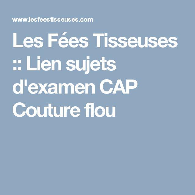 Les Fées Tisseuses :: Lien sujets d'examen CAP Couture flou