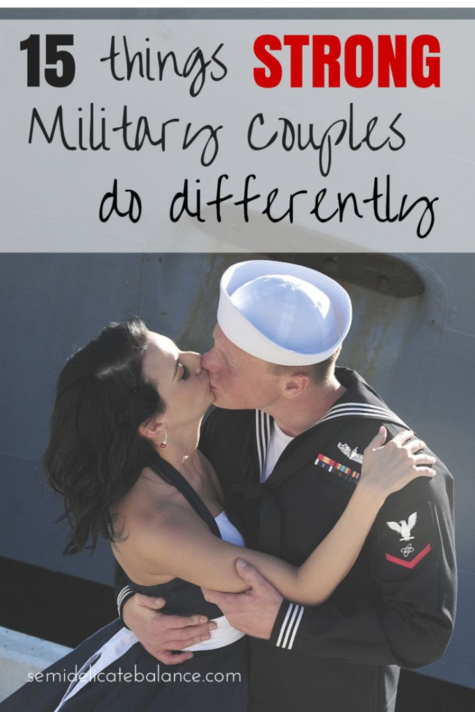 15 Things Strong Military Couples Do Differently, military love