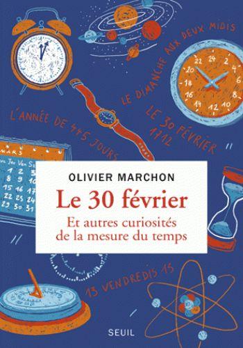 Le 30 février/Olivier  Marchon, 2017 http://bu.univ-angers.fr/rechercher/description?notice=000890308