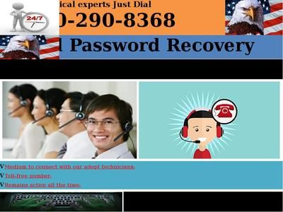 There is chance you Gmail Password Recovery 1-850-290-8368 and tried several times for getting it chased. But, you need not to do this and find a better solution. You can take the help of Gmail Account Recovery Page or call technical support team of Google for the assistance. You can contact us on this number for more details and help. For more details : http://www.mailsupportnumber.com/gmail-change-forgot-password-recovery-reset.html