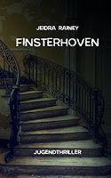 Zeit für neue Genres: Rezension: Finsterhoven - Jeidra Rainey