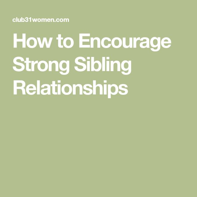 How to Encourage Strong Sibling Relationships