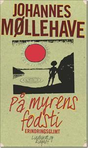 På myrens fodsti af Johannes Møllehave, ISBN 9788711399163