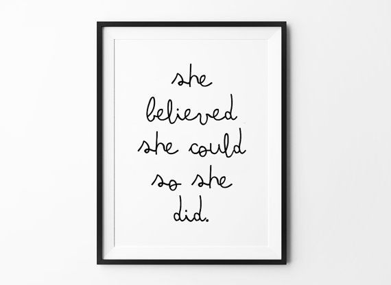She Did, Scandinavian poster print, quote, typography art, home decor, mottos, inspirational, She Believed She Could So She Did