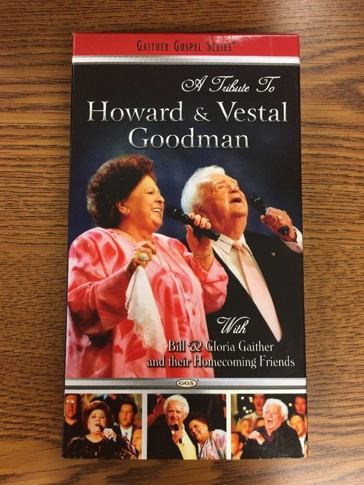 Gaither Gospel Series A TRIBUTE TO HOWARD & VESTAL GOODMAN  VHS 2004