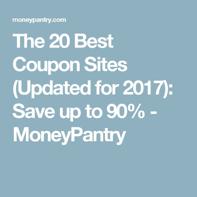 The 20 Best Coupon Sites (Updated for 2017): Save up to 90% - MoneyPantry