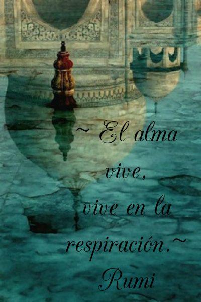 #Meditación #Respiración #Rumi