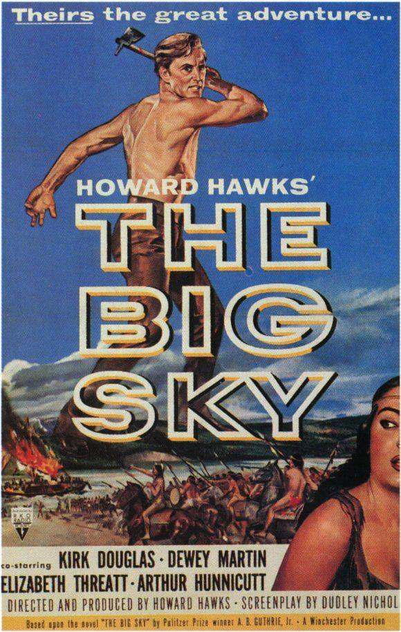 """""""The Big Sky"""" movie by Howard Hawks and starring Kirk Douglas"""
