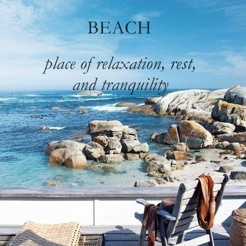 Describe a place for rest and relaxation