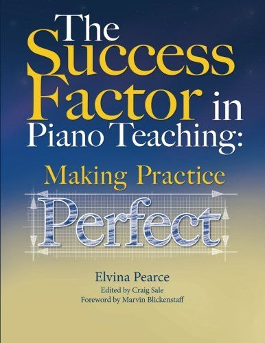 21 best piano pedagogy books images on pinterest piano classes the success factor making practice perfect elvina truman pearce craig sale 9780615950761 fandeluxe Gallery