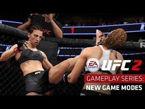 EA SPORTS UFC 2 | Gameplay Series: New Game Modes | Xbox One, PS4 #EASPORTSUFC2