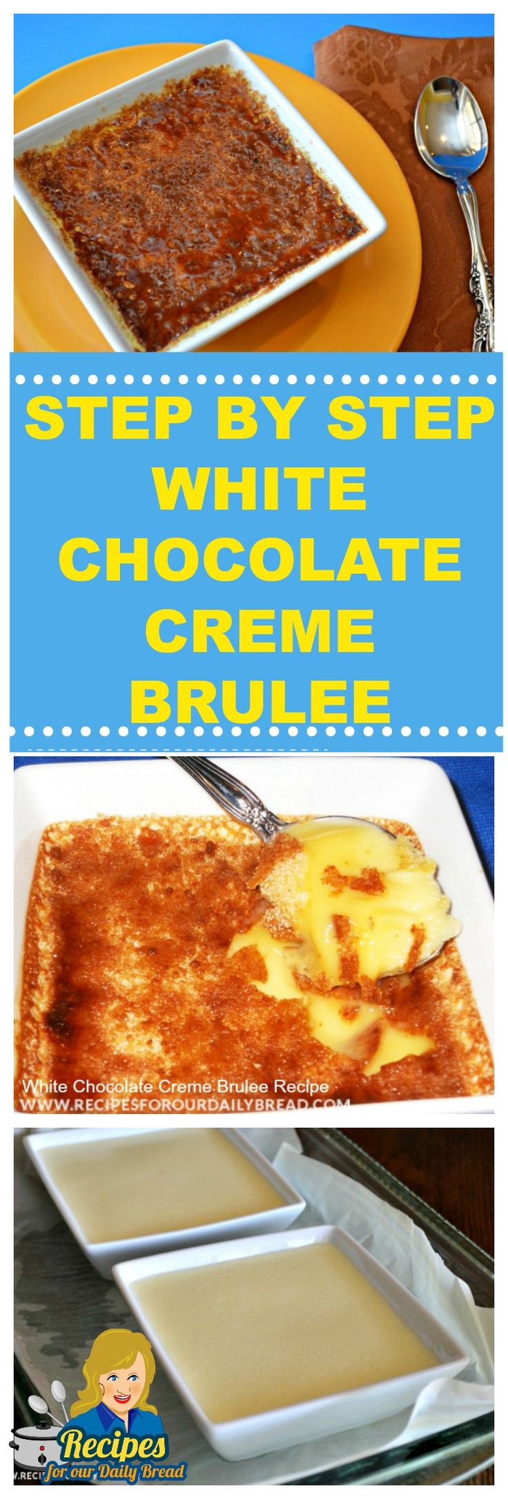 White Chocolate Creme Brulee Recipe -This White Chocolate Creme Brulee is one of the best desserts I have ever eaten.  Do you want an extra special dessert? Date Night? Valentine's Day? Anniversary? Birthday? This is the dessert for you. This post will give you Step By Step instructions to making an over the top perfect Creme Brulee.