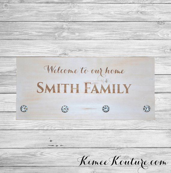 Welcome To Our Home Sign Coat Rack With Crystal Hooks Personalized Wedding Gift Personalized Coat Personalized Wedding Gifts Wedding Gifts Personalized Wedding