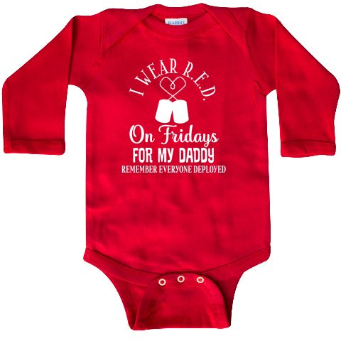 I wear red on Fridays for my Daddy Long Sleeve Creeper remember everyone deployed military family support. $21.99 www.homewiseshopperkids.com