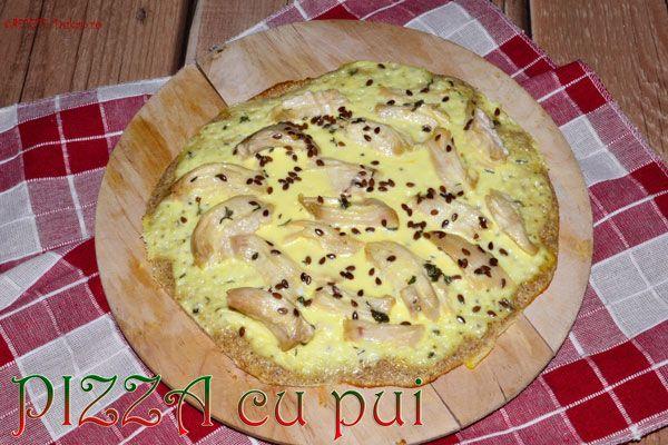 Pizza cu pui pentru atac si PP - RETETE DUKAN