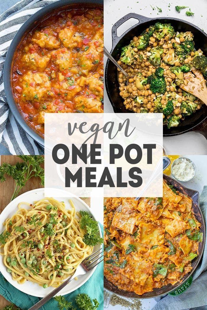 32 Vegan One Pot Meals Vegan Dinner Recipes Easy Vegan Dinner