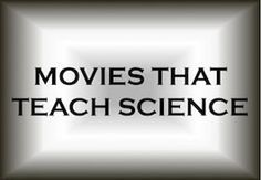 Movies that Help to Teach Science. From Apollo 13 to The Right Stuff, From October Sky to Inherit the Wind, a look at movies that can be used in the classroom (or at home) to give some insight into science and and the real world.