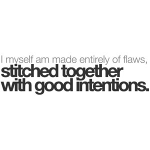Stitched togetherFlaws, Life, Inspiration, Quotes, Intentions, True, Truths, Things, Living