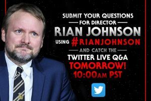 Live Twitter Q&A With Director Rian Johnson Tomorrow Star Wars Collection