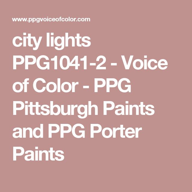 city lights PPG1041-2 - Voice of Color - PPG Pittsburgh Paints and PPG Porter Paints