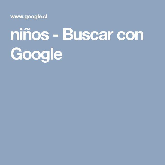 niños - Buscar con Google