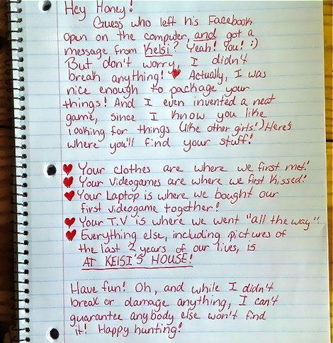 Best Break-Up Letter Ever: Ask Kelsi Where Your Stuff Is! That's what you get for cheating!!!