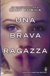 """Opinione """"Una Brava Ragazza"""" di Mary Kubica"""