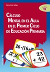 Cálculo mental en el aula en el Primer Ciclo de Educación Primaria. María Ortiz Vallejo. Editorial CCS, 2012