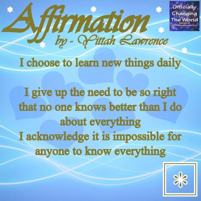 Positive Spiritual Affirmation I choose to learn