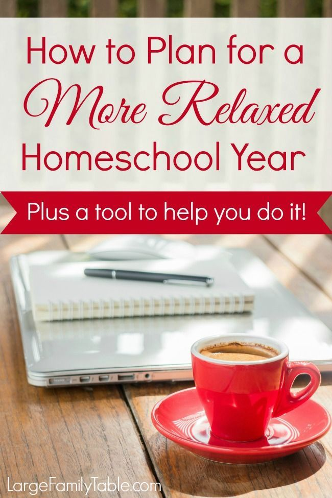 How to Plan for a More Relaxed Homeschool Year