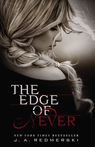 'The Edge of Never' de J.A. Redmerski