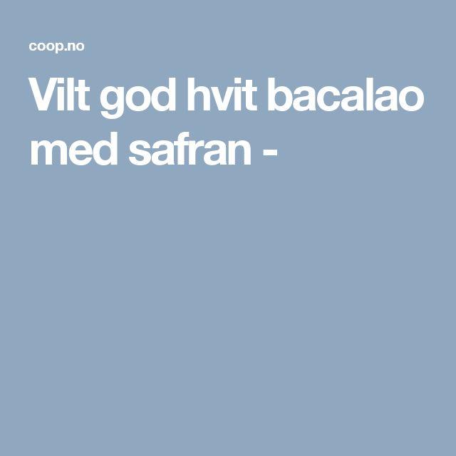 Vilt god hvit bacalao med safran -