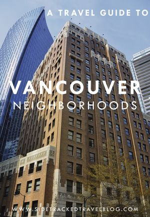 Each Vancouver neighborhood is unique and has something to offer visitors and locals alike. Here is a curated list of the best places to eat at and visit in Vancouver's most interesting neighborhoods.