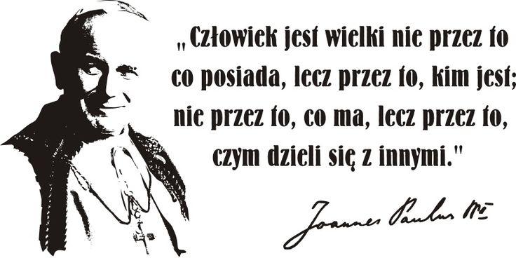 Cytaty, sentencje, papież - Jan Paweł II - 76