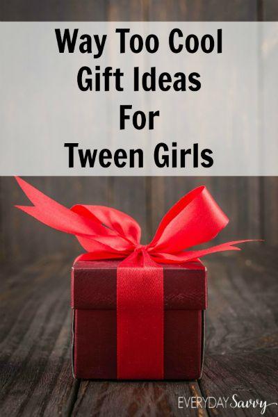 Way Too Cool Gift Ideas for Tween Girls via @everydaysavvy