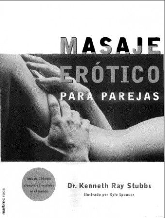 Masaje Erótico Para Parejas – Kenneth Ray Stubbs